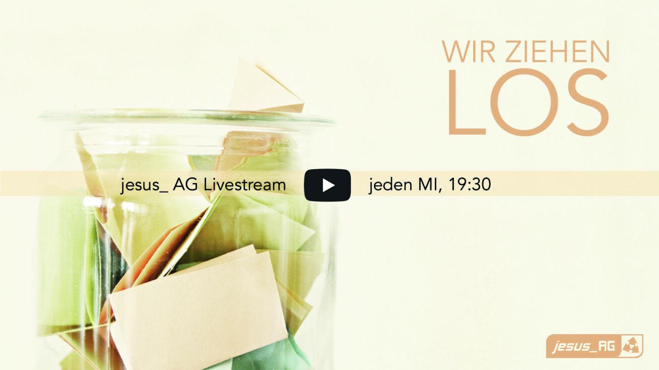jesus_AG (Livestream & vor Ort)